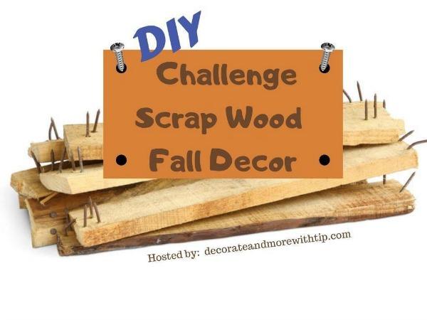 DIY Challenge Scrap Wood Fall Decor